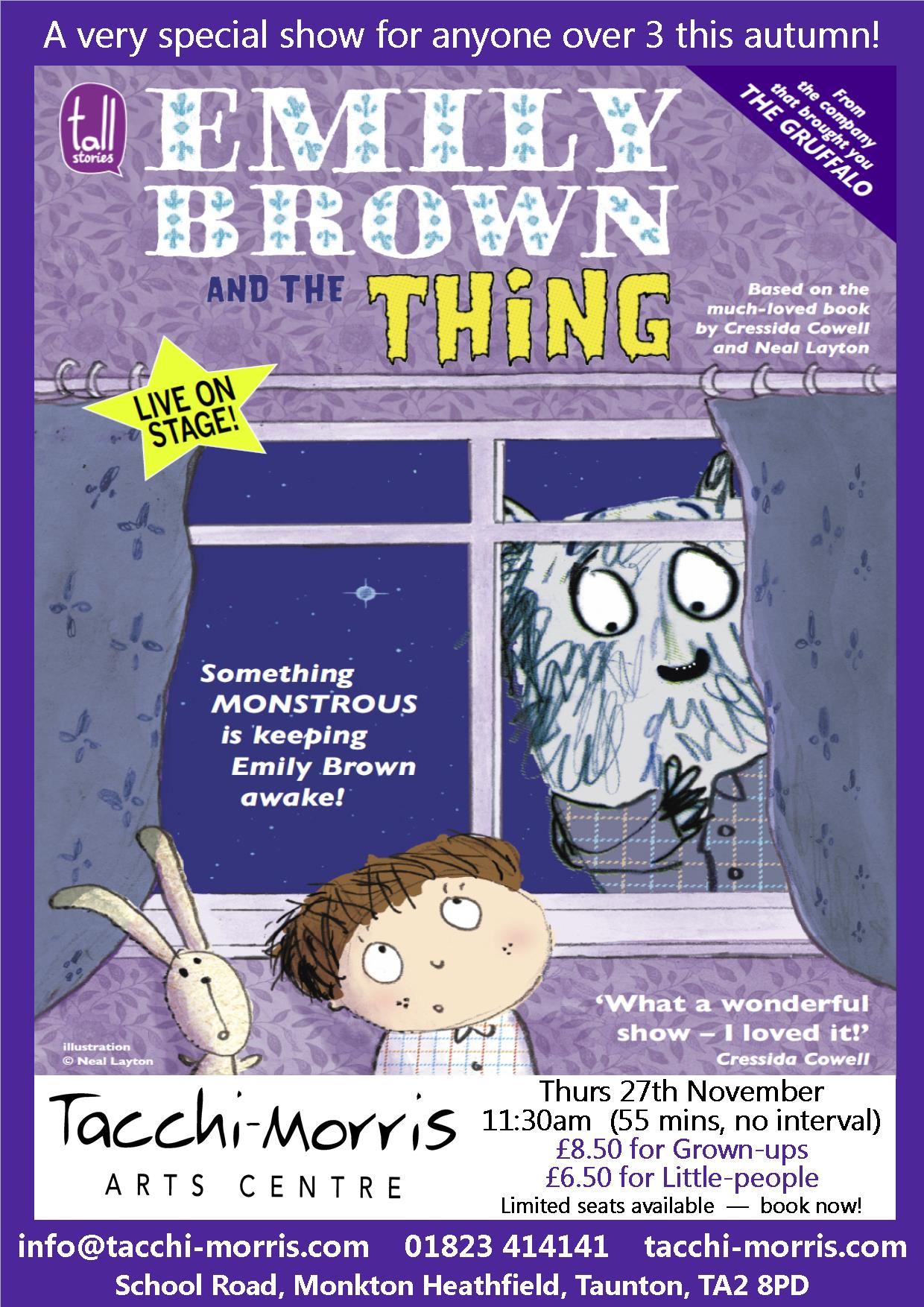Emily Brown and The Thing by Tall Stories @ Tacchi-Morris Arts Centre | Monkton Heathfield | United Kingdom
